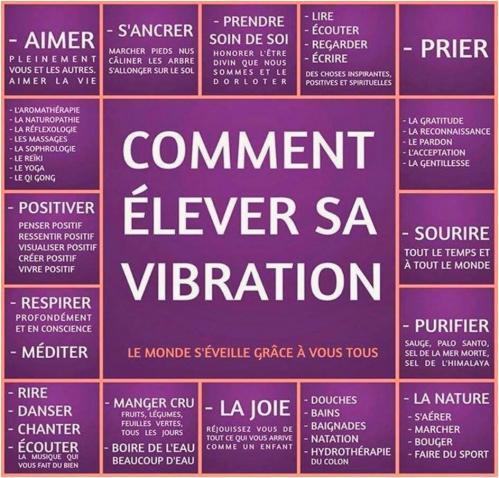 Il existe de nombreuses autres façons d'élever sa vibration